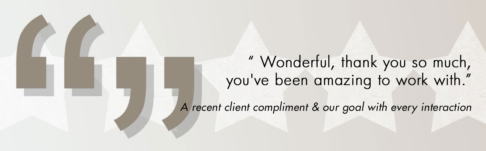 Client rave review